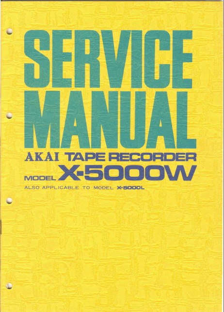 AKAI X 5000W-5000L Tape Recorder Service Manual