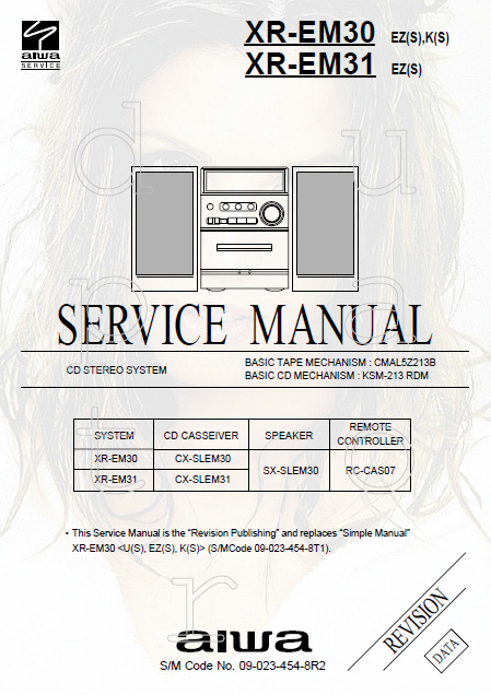 AIWA CD Stereo System XR-EM30 Revision Service Manual