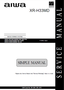 AIWA XR-H33MD CD Stereo System Simple Service Manual