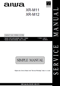AIWA XR M11-M12 Stereo System Simple Service Manual