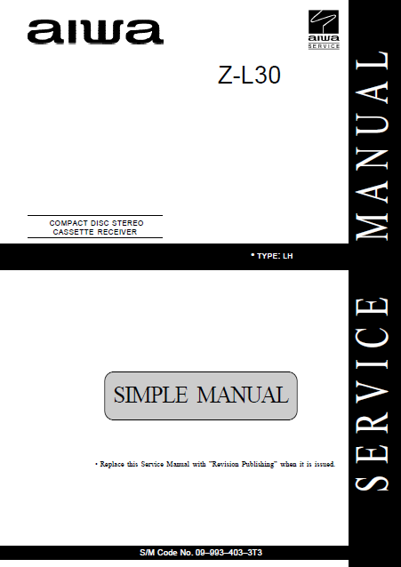 AIWA Z-L30 LH Simple CD Stereo Cassette Receiver Service Manual