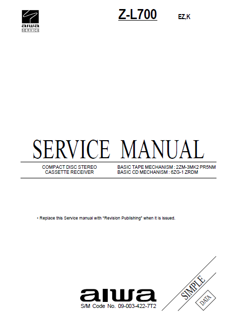 AIWA Z L700 Simple CD Stereo Cassette Receiver Service Manual