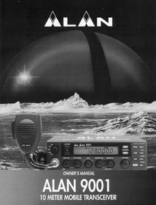 ALAN 9001 Mobile Trans Receiver Owner's Manual