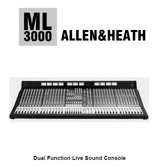 ALLEN&HEALTH ML-3000 Dual Function Console Service Manual