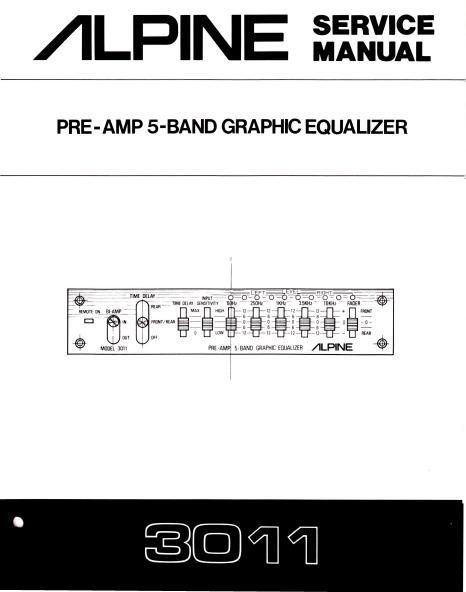 ALPINE 3011 Pre-Amp 5 Band Graphic Equalizer  Service Manual