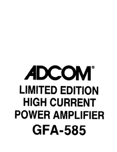 ADCOM GFA-585 Limt'd Edition Power Amp Owner's Manual