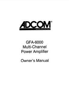ADCOM GFA-6000 Multi-Channel Power Amp Owner's Manual