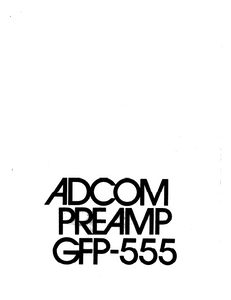 ADCOM GFP-555 PREAMP Owner's Manual