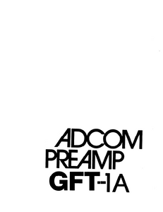 ADCOM GFT-1A Pre Amp Owner's Manual