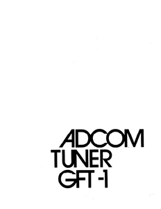 ADCOM GFT-1 Tuner Owner's Manual