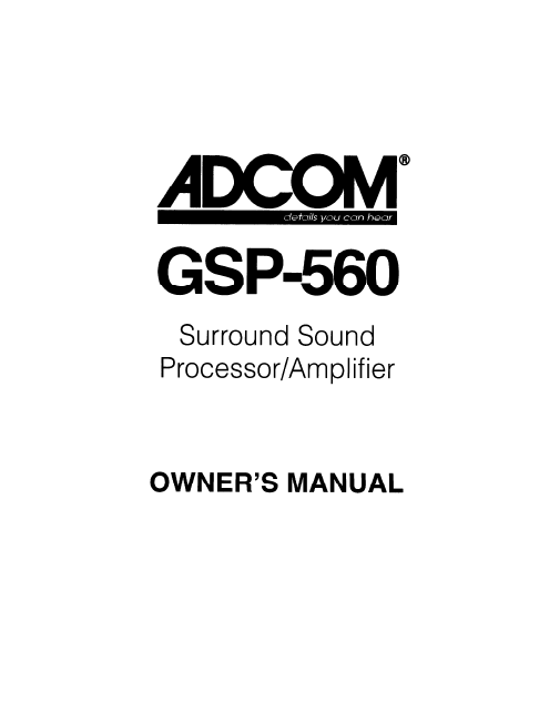 ADCOM GSP-560 Processor Amplifier Owner's Manual