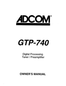 ADCOM GTP-740 Digital Tuner PreAmp Owner's Manual