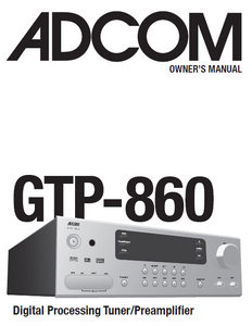 ADCOM GTP-860 Digital Tuner PreAmp Owner's Manual