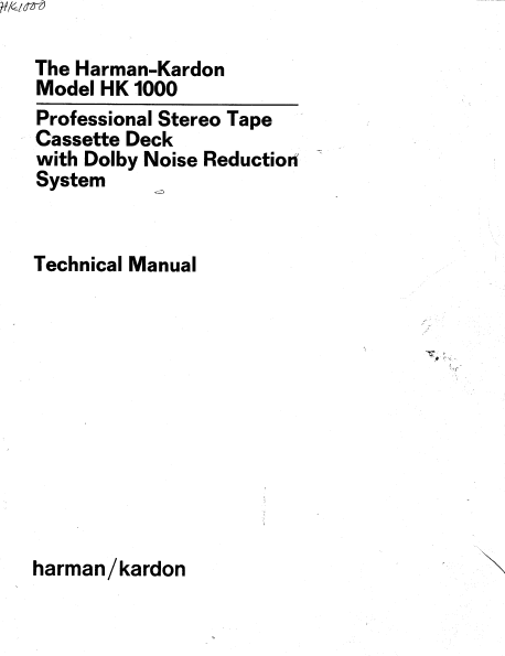 Harman Kardon HK 1000 Professional Stereo Tape Cassette Deck Technical Service Manual