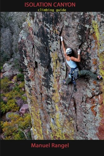 Isolation Canyon Climbing Guide