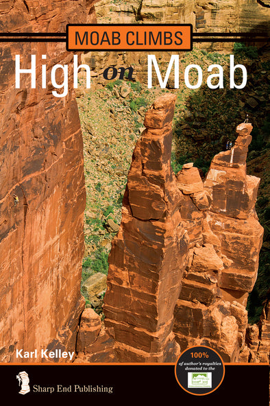 UT, Moab Climbs: High On Moab