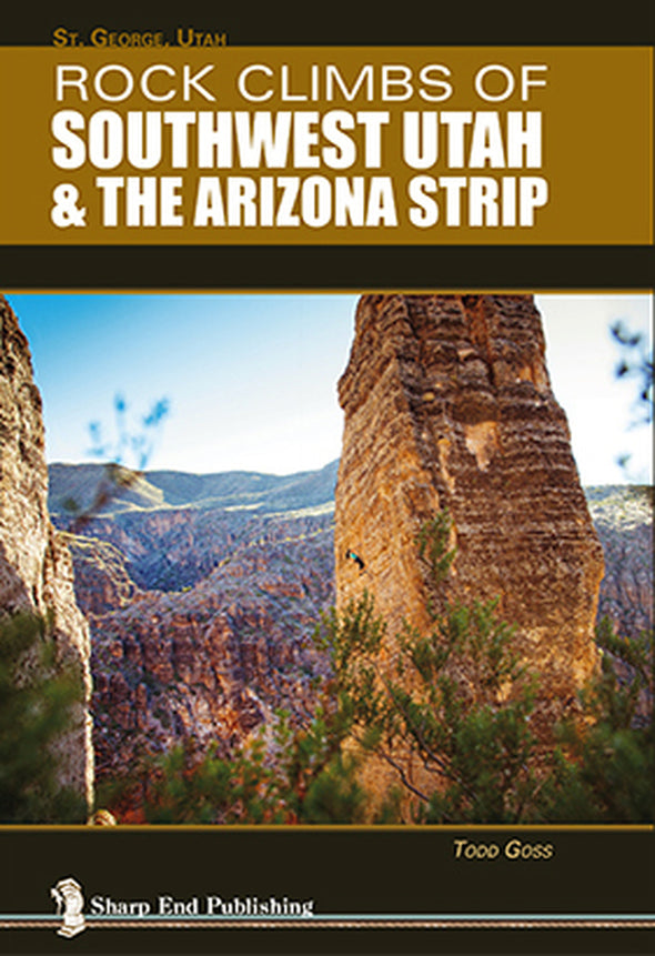 UT, Rock Climbs of Southwest Utah & the Arizona Strip, 3rd Edition