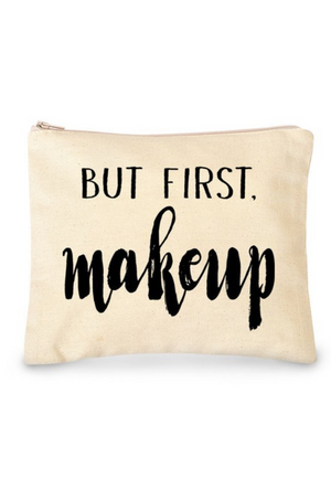But First Make Up Bag - Canvas