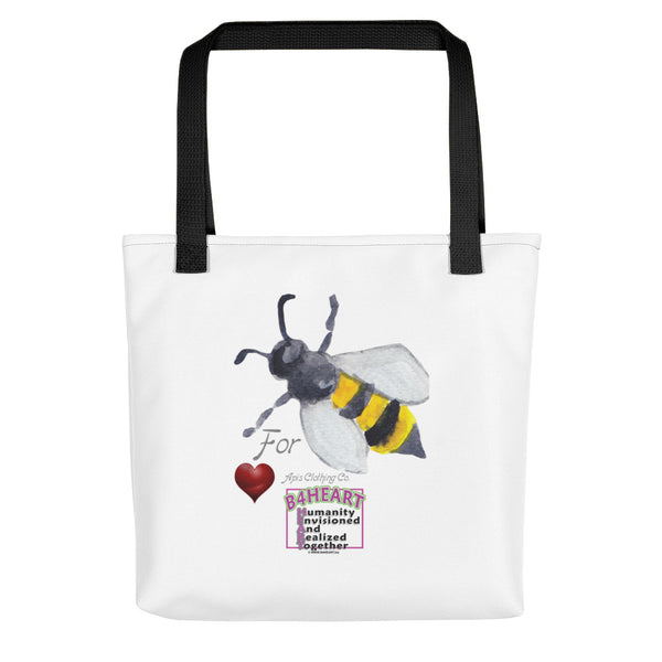 Tote bag Bee For HEART - Humanity Envisioned And Realized Together...
