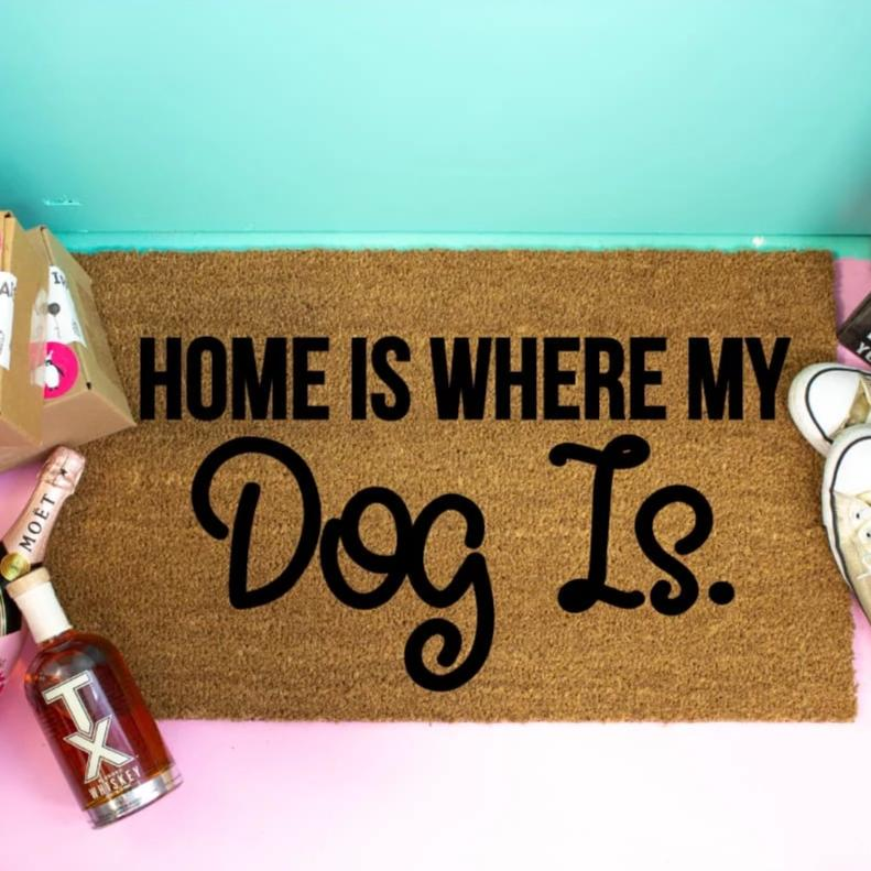 Home Is Where My Dog Is Personalized Doormat - Doormat