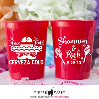 To Have & To Hold & To Keep Your Cerveza Cold Personalized Wedding Stadium Cups - Stadium Cup