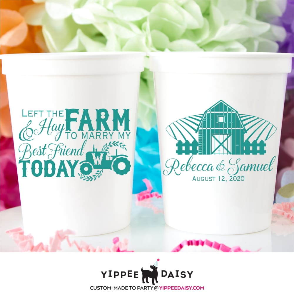 Left The Farm & Hay To Marry My Best Friend Personalized Wedding Stadium Cups - Stadium Cup