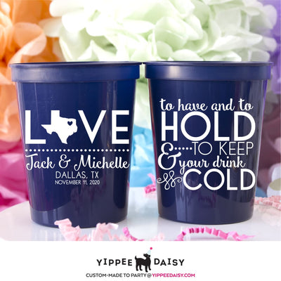 To Have To Hold & To Keep Your Drink Cold Personalized Wedding Stadium Cups - Stadium Cup