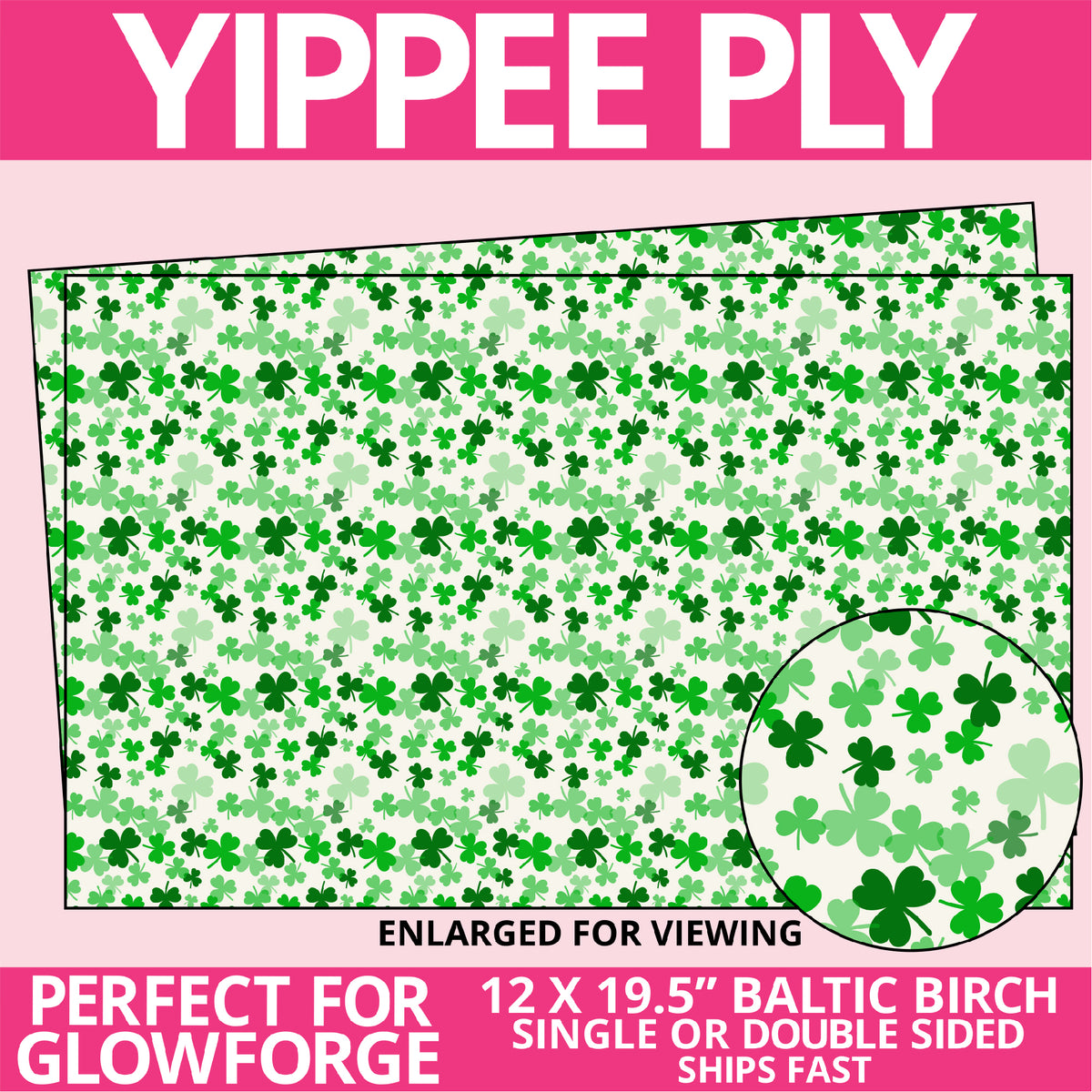 Yippee Ply Shamrocks Pattern on Birch Plywood 1023