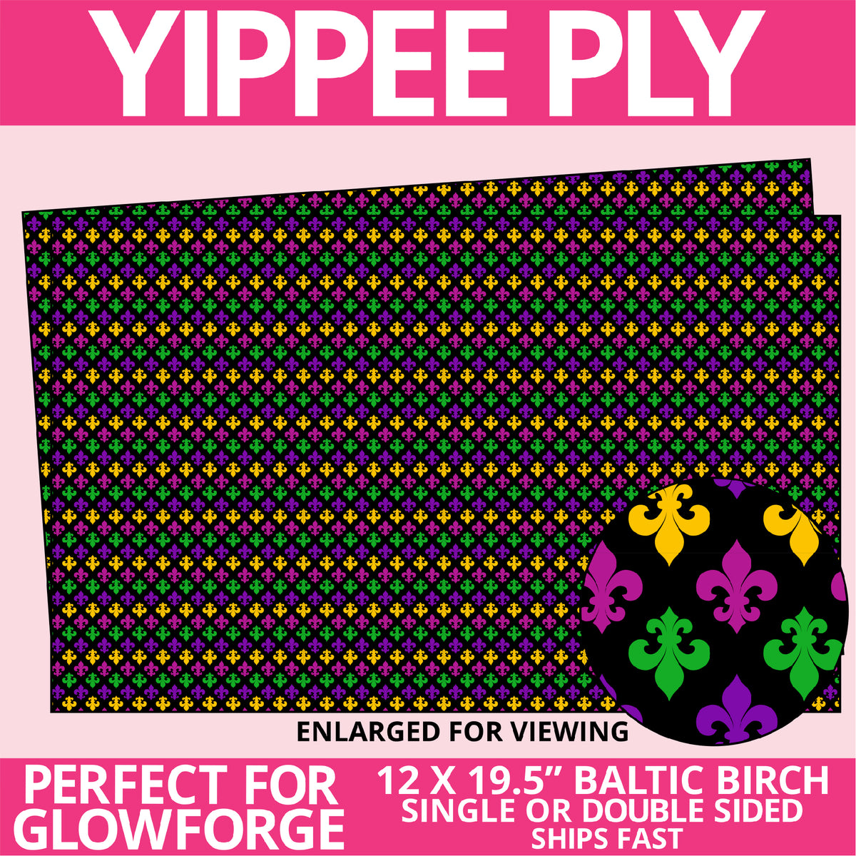 Yippee Ply Mardi Gras Mardi Parti Pattern on Birch Plywood 1031