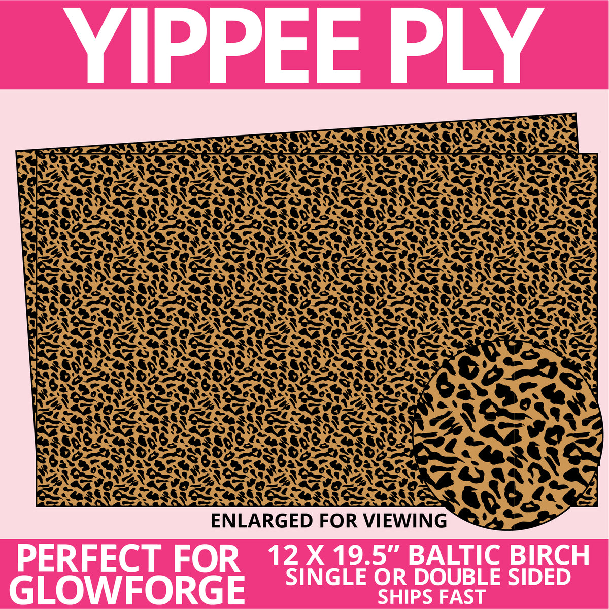Yippee Ply Leopard Pattern on Birch Plywood 1035