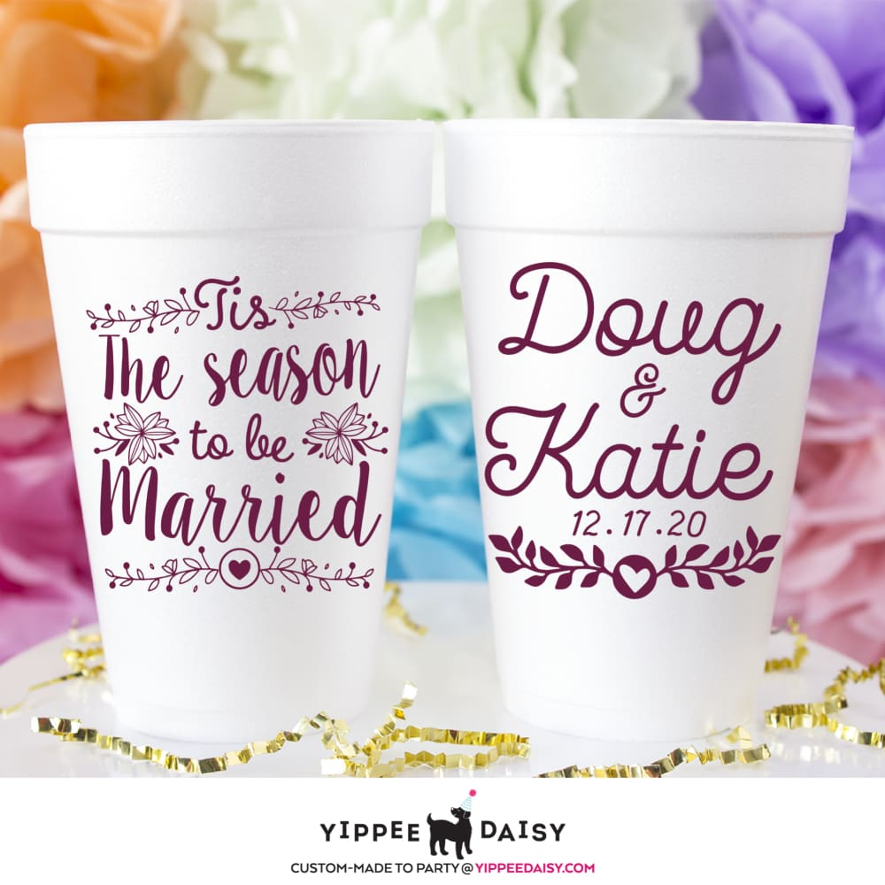 The Season To Be Married - Foam Cups