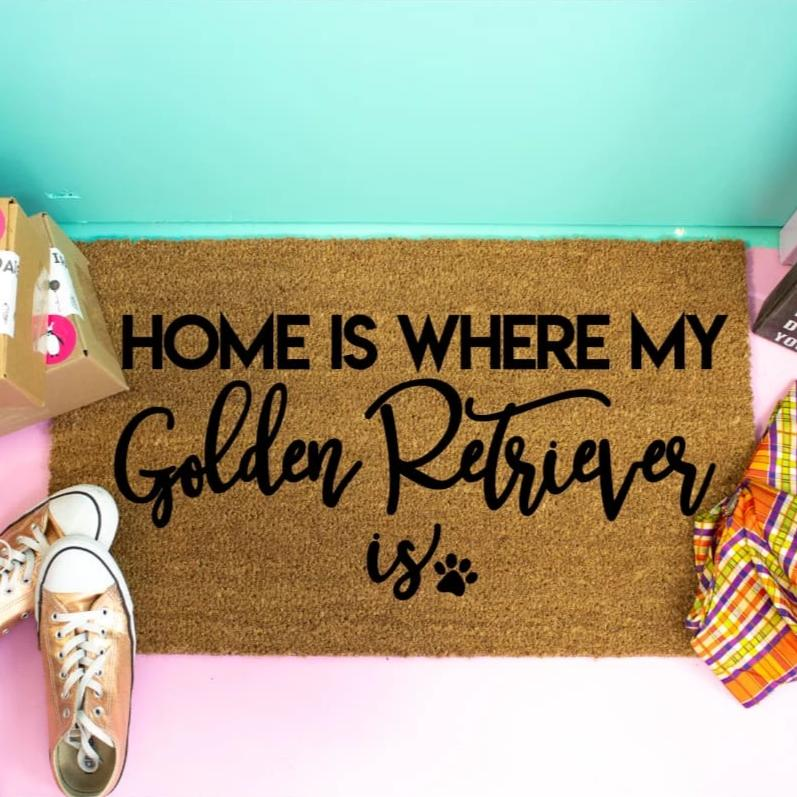 Home Is Where My Golden Retriever Is - Doormat