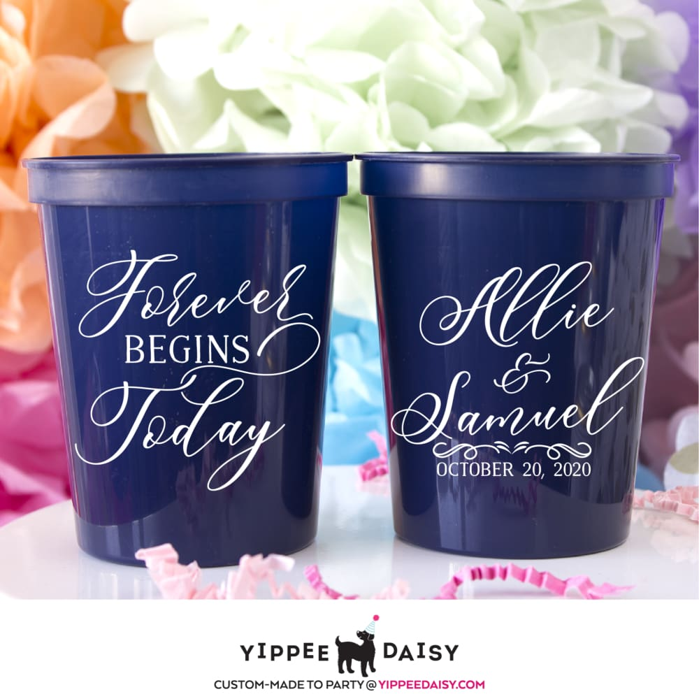 Forever Begins Today Stadium Cups - Stadium Cup