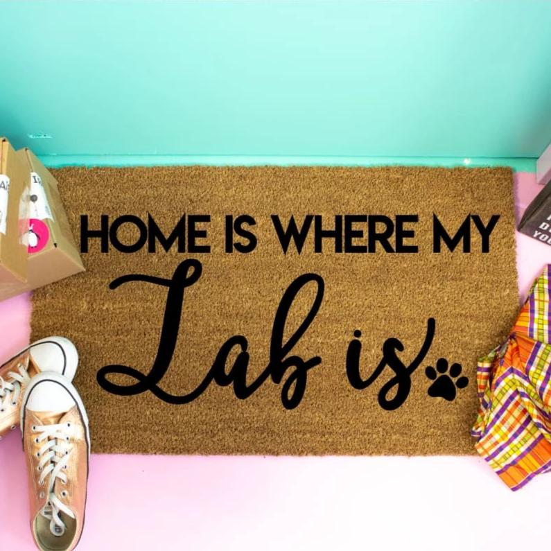 Home Is Where My Lab Is - Doormat