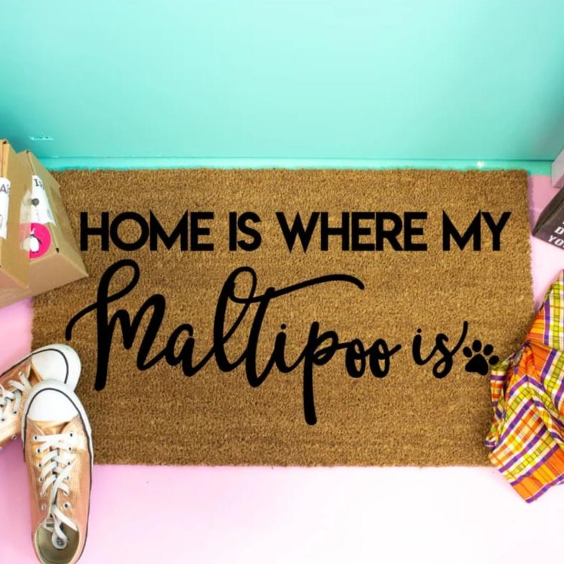 Home Is Where My Maltipoo Is - Doormat