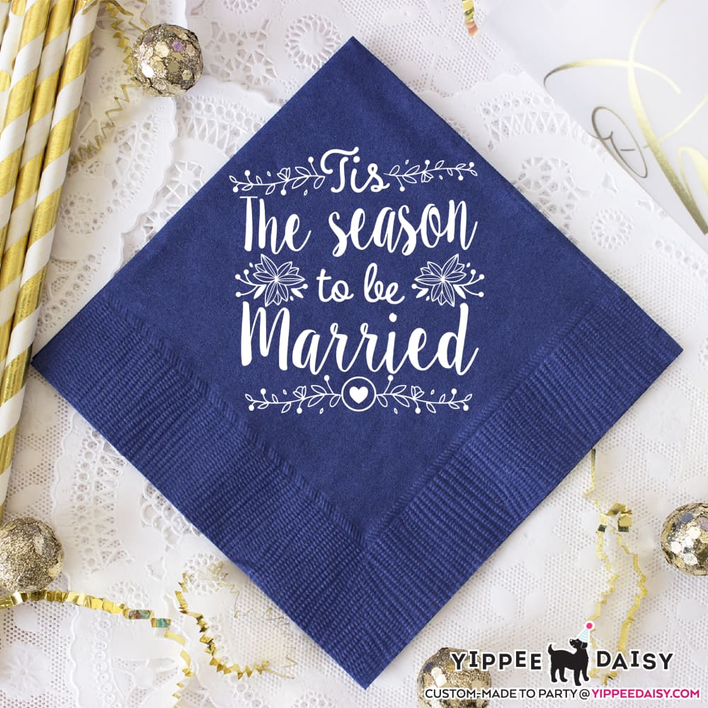 The Season To Be Married - Napkins