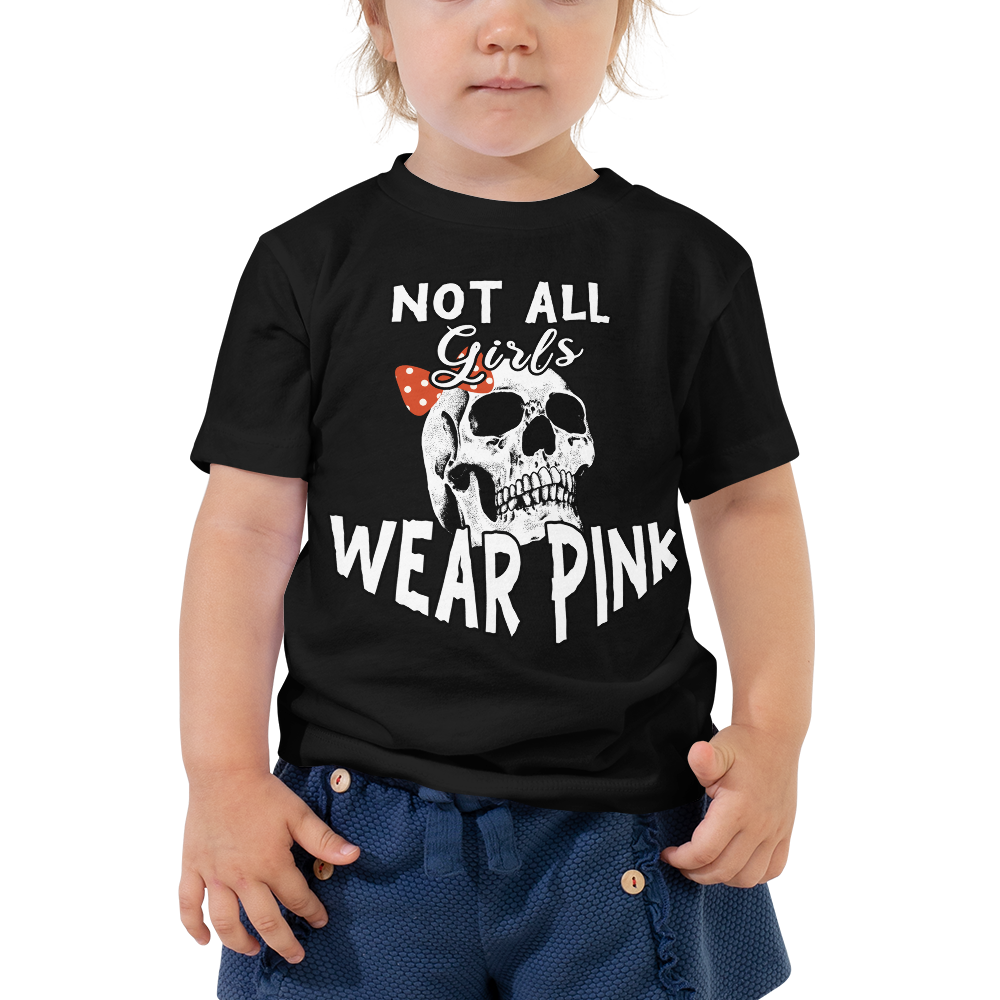 Not All Girls Wear Pink Toddler Short Sleeve Tee