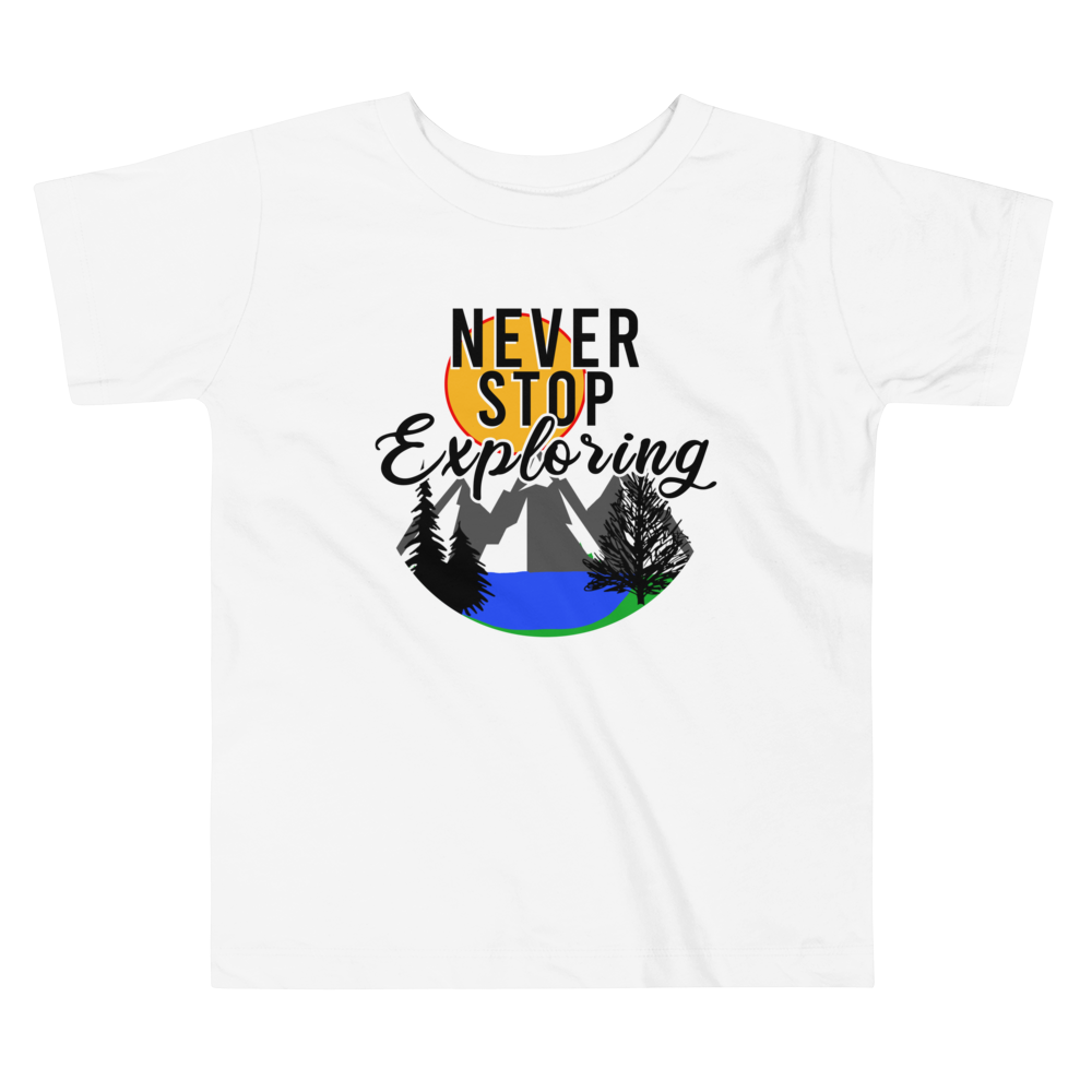 Never Stop Exploring Toddler Short Sleeve Tee