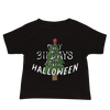 311 Days Until Halloween Baby Jersey Short Sleeve Tee