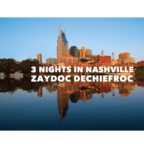 TAPE FROM THE VAULT-3 NIGHTS IN NASHVILLE- ZAYDOC DECHIEFROC