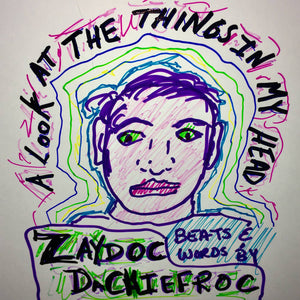 TAPE FROM THE VAULT-ALOOKATTHETHINGSINMYHEAD-ZAYDOC DECHIEFROC