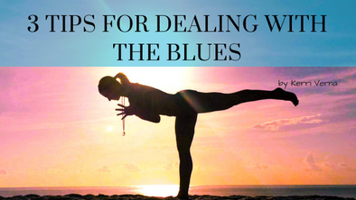 3 Tips For Dealing With The Blues