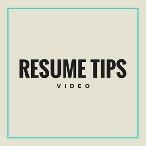 Resume Tips (Video)