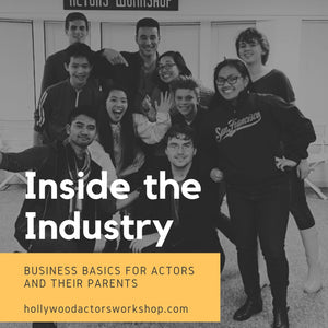 Inside the Industry - Business Basics for Actors