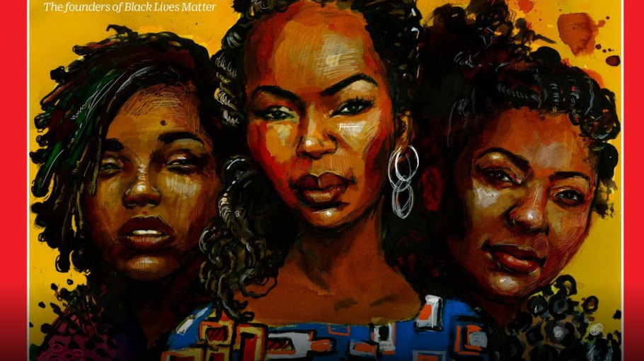 Black Lives Matter founders honored on cover of Time's '100 Women of The Year' issue
