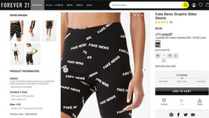 Forever 21's 'Fake News' bike shorts sell out, prompt backlash online