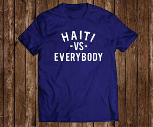 "Black Cotton ""Haiti VS Everybody"" Blue Tee"