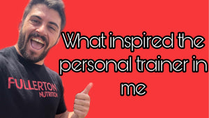 What inspired the personal trainer in me