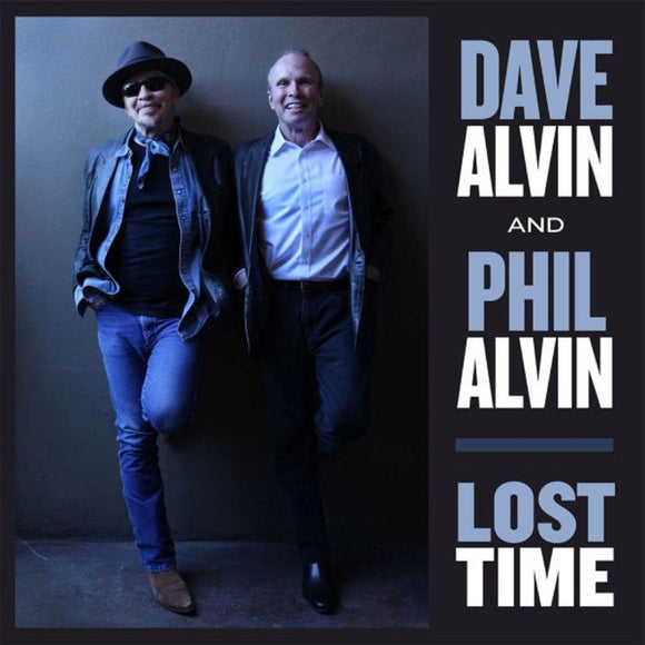 Dave Alvin and Phil Alvin Lost Time LP 180 Gram Vinyl & Download ROCK NEW SEALED