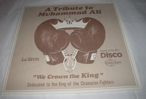 "A Tribute to Muhammad Ali (We Crown the King) Le Stim 12"" Half-Speed Mastered Vinyl NEW"
